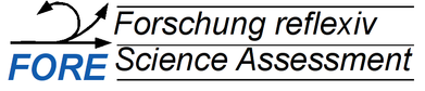 FORE: Forschung Reflexiv - Science Assessment